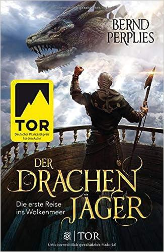 Der Drachenjäger Die Erste Reise Ins Wolkenmeer Roman Die Reise