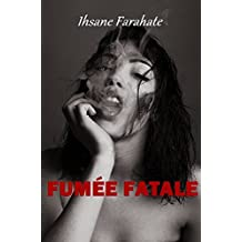 Fumée fatale (French Edition)