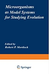 Microorganisms as Model Systems for Studying Evolution (Monographs in Evolutionary Biology) Paperback