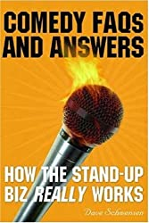Comedy FAQs and Answers: How the Stand-up Biz Really Works