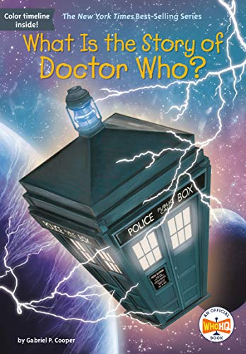 - What Is the Story of Doctor Who?