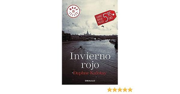 INVIERNO ROJO.(BESTSELLER): Daphne Kalotay: 9788490627938: Amazon.com: Books