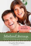 Intentional Marriage, Crystal Brothers, 1495247112