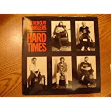 Hard Times, Red Clay Ramblers
