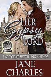 Her Gypsy Lord (Magic and Mayhem #1)