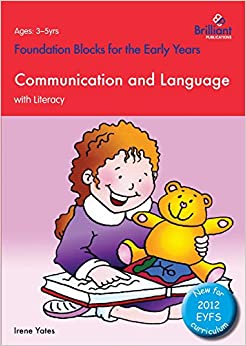 Communication and Language with Literacy: Foundation Blocks for the Early Years