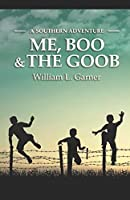 Me, Boo and The Goob: A Southern Adventure