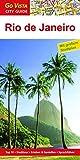 GO VISTA: Reiseführer Rio de Janeiro (Mit Faltkarte)