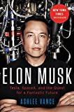 """Elon Musk Tesla, SpaceX, and the Quest for a Fantastic Future"" av Ashlee Vance"
