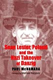 img - for Sean Lester, Poland and the Nazi Takeover of Danzig (New Directions in Irish Histor) by Paul McNamara (2008-10-16) book / textbook / text book