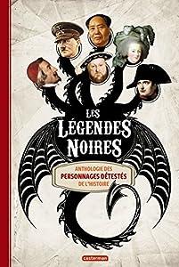 """Afficher """"Les légendes noires"""""""