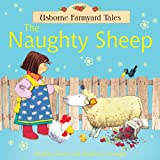 The Naughty Sheep: For tablet devices (Usborne Farmyard Tales)