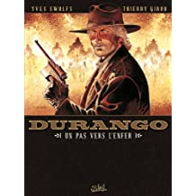 Durango T14 : Un pas vers l'enfer (French Edition)