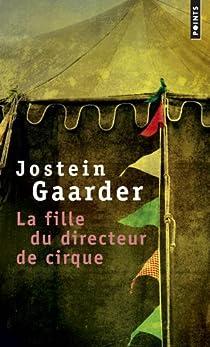 La fille du directeur de cirque par Gaarder