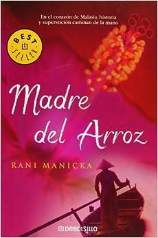 Madre Del Arroz / The Rice Mother: 598 (Best Seller)
