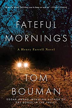 Download for free Fateful Mornings: A Henry Farrell Novel