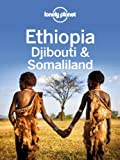 Front cover for the book Lonely Planet Ethiopia, Djibouti & Somaliland by Lonely Planet