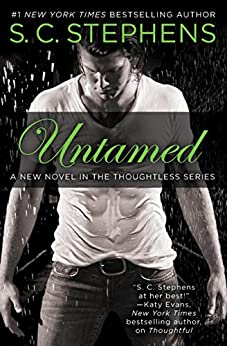 Untamed (Thoughtless) by [Stephens, S. C.]