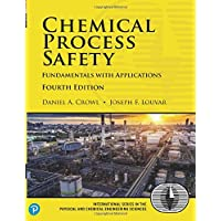 Chemical Process Safety: Fundamentals with Applications (International Series