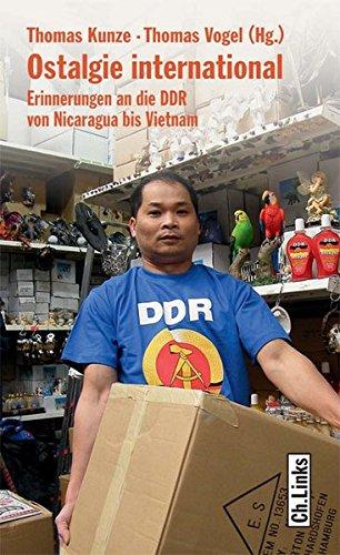 Ostalgie international: Erinnerungen an die DDR von Nicaragua bis Vietnam