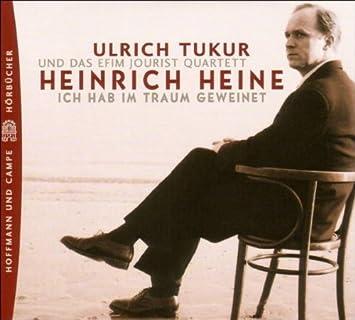 new high clearance prices fashion style Heinrich Heine-Ich Hab im Traum Geweinet - Ulrich Tukur ...