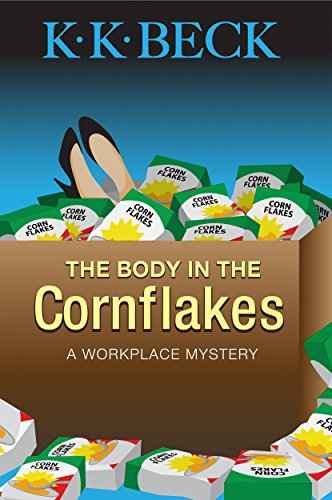the-body-in-the-cornflakes-workplace-mysteries-book-2