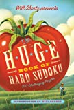 Will Shortz Presents the Huge Book of Hard Sudoku, , 1250025303