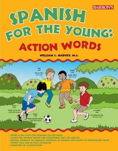 Spanish for the Young: Action Words! -  William C. Harvey M.S., Paperback