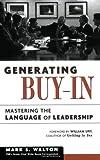 Generating Buy-In, Mark S. Walton, 0814409059