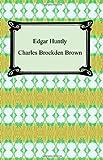 Edgar Huntly; or, Memoirs of a Sleep-Walker, Charles Brockden Brown, 1420928961
