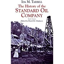 The History of the Standard Oil Company: Briefer Version