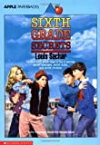 Sixth Grade Secrets, Louis Sachar, 0590460757