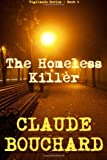 The Homeless Killer