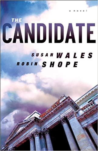 The Candidate ( Book #3): A Novel