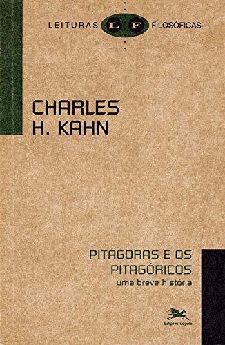 Pitágoras e os pitagóricos - Uma breve história