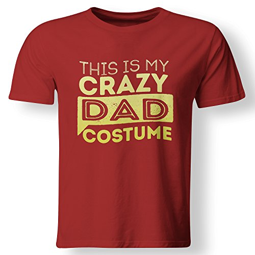 [This Is My Crazy Dad Costume Lazy Halloween T Shirt Red Small] (Mom Dad And Child Halloween Costumes)