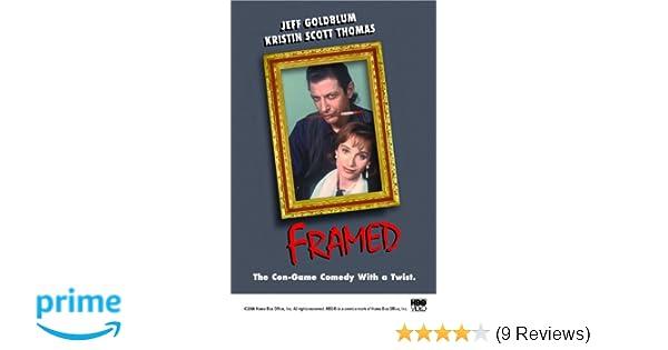 Amazon.com: Framed (HBO): Kristin Scott-thomas, Jeff Goldblum, Dean ...