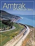 Amtrak: An American Story