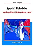 img - for Special Relativity and Motion Faster Than Light book / textbook / text book