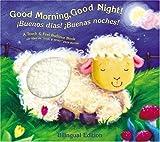 Good Morning, Good Night Bilingual, , 158117389X