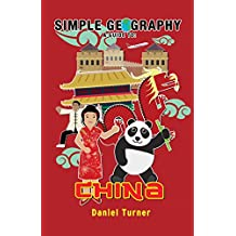 Simple Geography: China (Simple Guides)