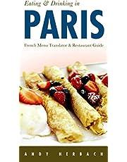 Eating & Drinking in Paris (Volume 8)