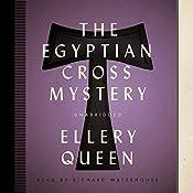 The Egyptian Cross Mystery: An Ellery Queen Mystery, Book 5 | Ellery Queen