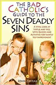 Humorists seven deadly sins and vital