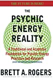 The Psychic Energy Reality, Brett Rogers, 1480028088