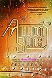 download ebook a million suns: an across the universe novel by beth revis (2012-11-21) pdf epub