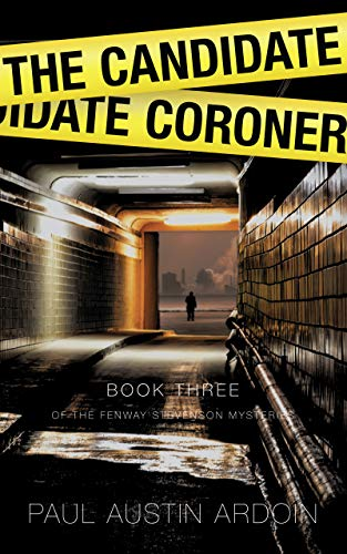 The Candidate Coroner (Fenway Stevenson Mysteries Book 3)