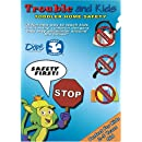 Trouble and Kids|Toddler Home Safety