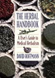The Herbal Handbook, David Hoffmann, 0892817828