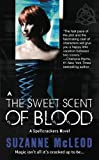 The Sweet Scent of Blood (A Spellcrackers Novel)